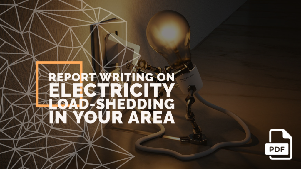 feature image of  Report Writing on Electricity Load-shedding in Your Area