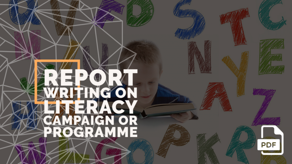 feature image of Report Writing on Literacy Campaign or Programme