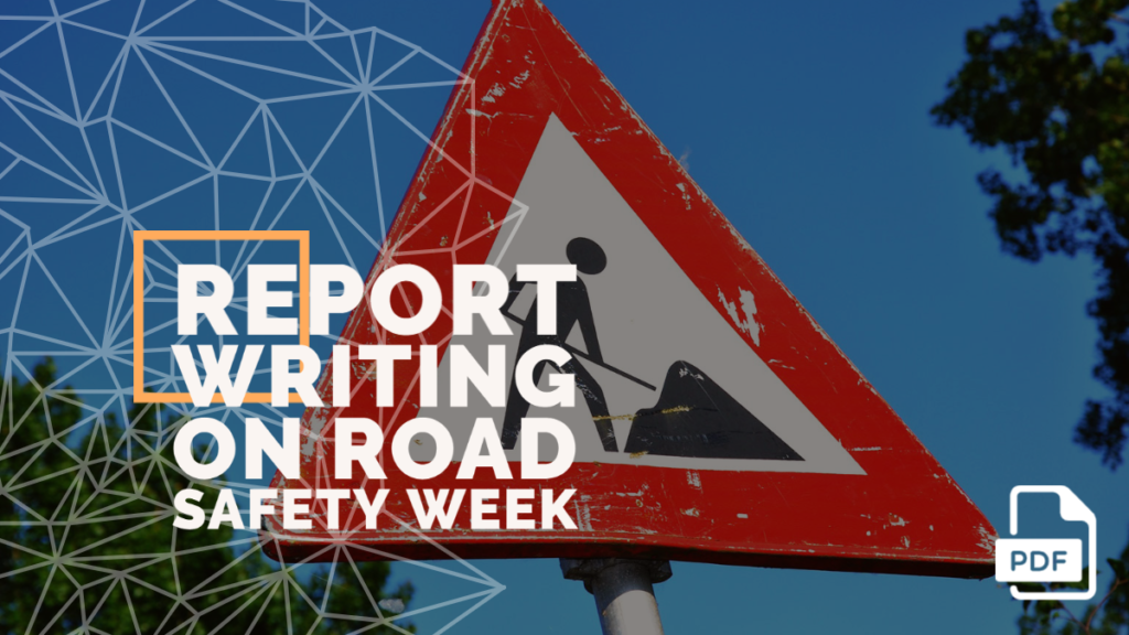 feature image of Report Writing on Road Safety Week