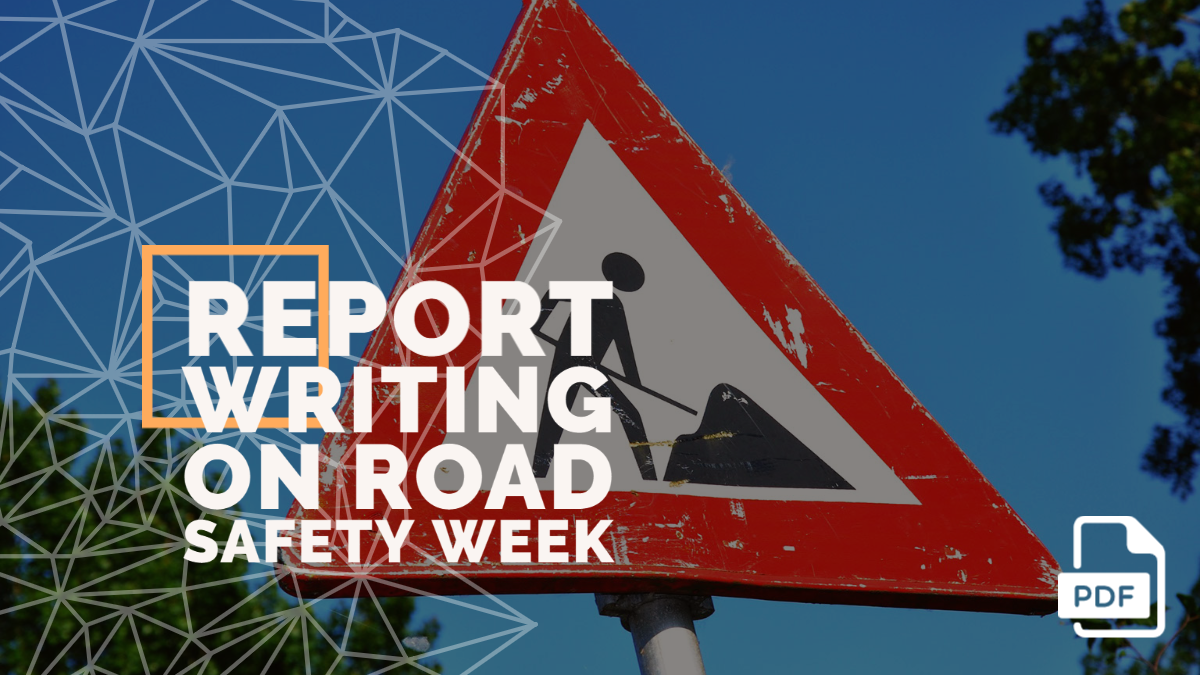 Report Writing on Road Safety Week [With PDF]