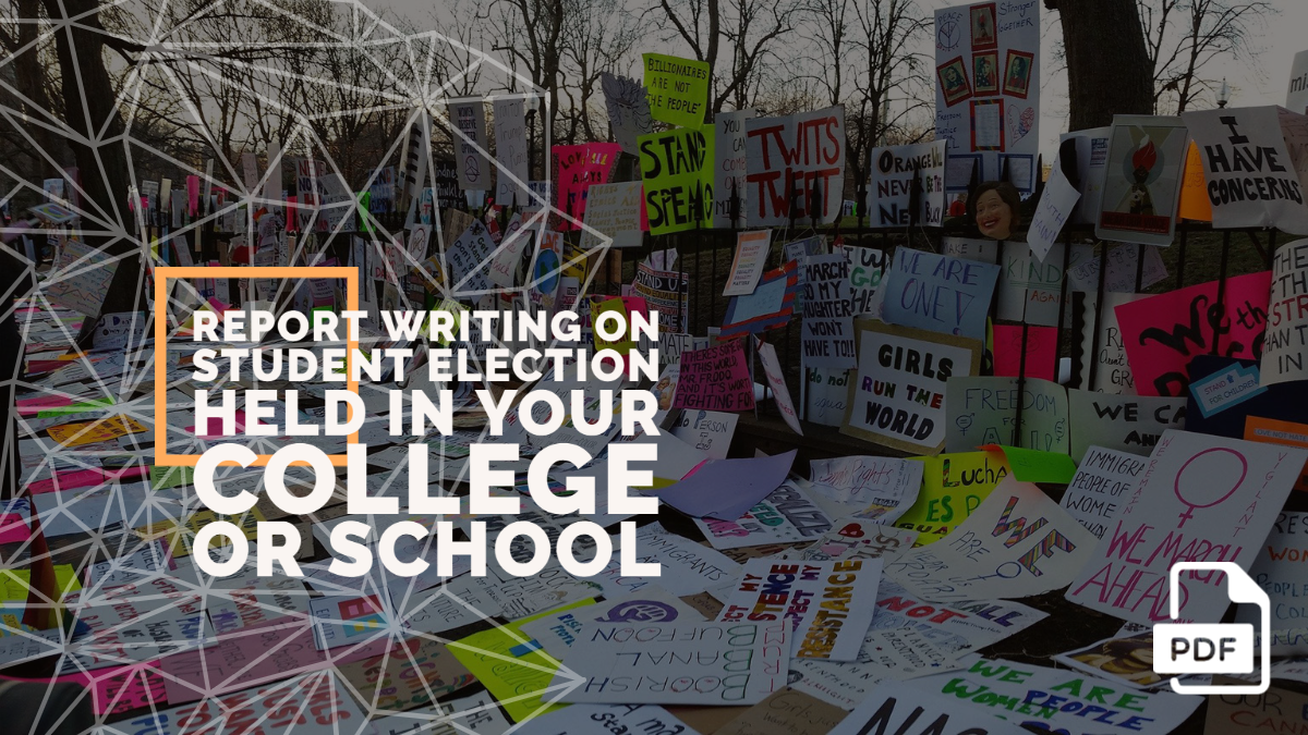 Write a Report on Student Election Held in Your College or School [With PDF]