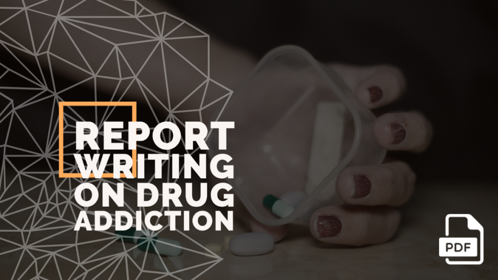 feature image of report writing on drug addiction