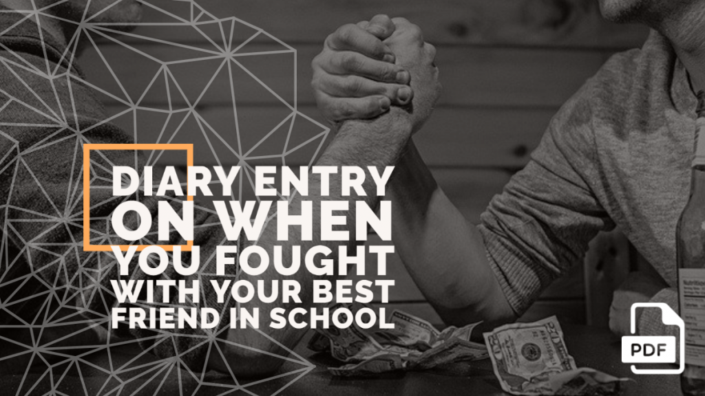 Feature image of Diary Entry on When you Fought with Your Best Friend in School
