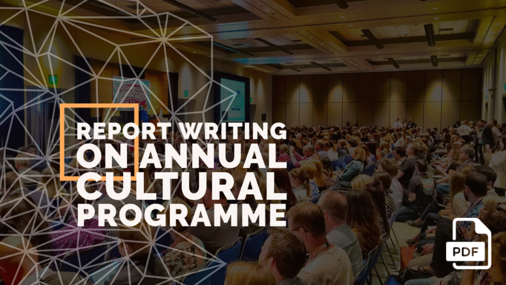 Feature image of Report Writing on Annual Cultural Programme