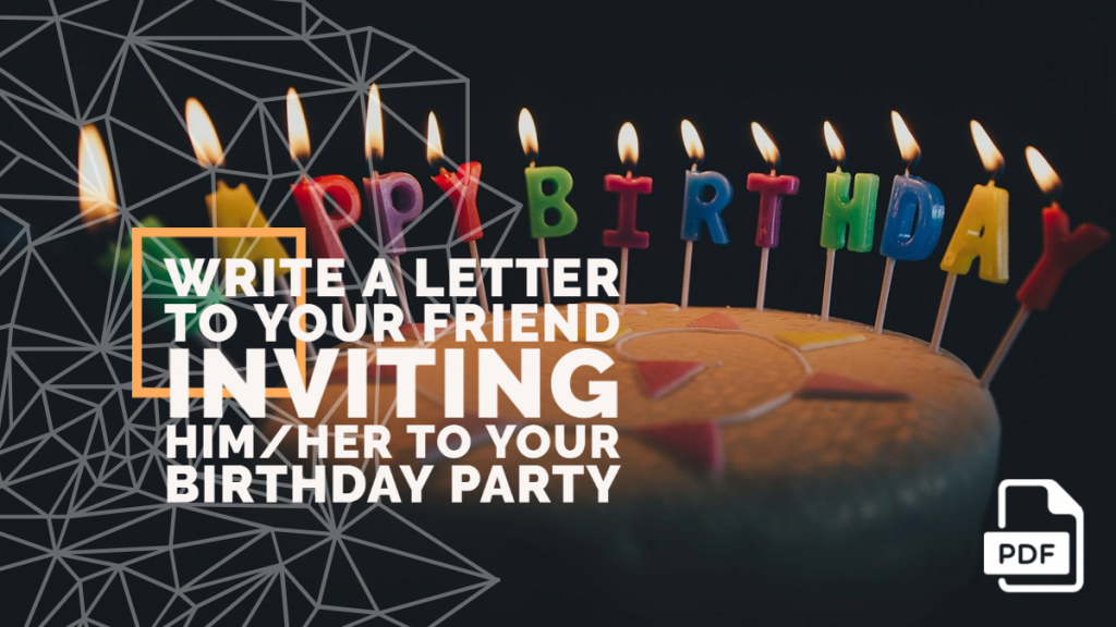 feature image of Write a Letter to Your Friend Inviting Him_Her to Your Birthday Party