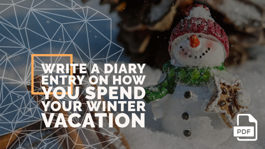 Feature image of Diary Entry on How You Spend Your Winter Vacation