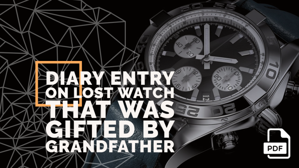 Feature-image-of-Diary-Entry-on-Lost-Watch-that-was-Gifted-by-Grandfather
