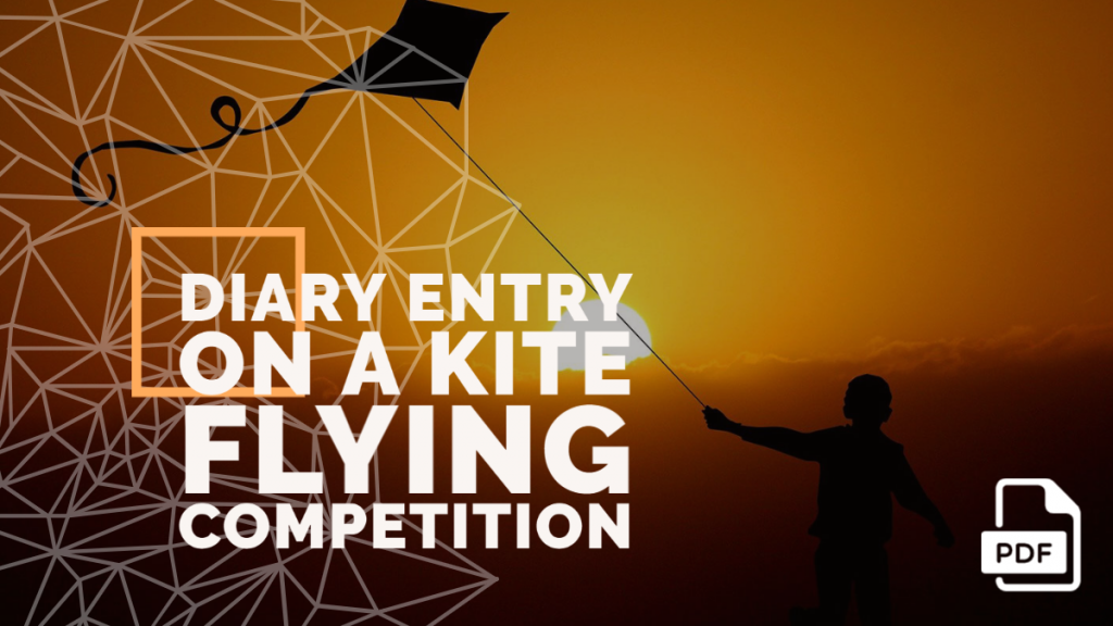 Feature image of Diary Entry on a Kite Flying Competition