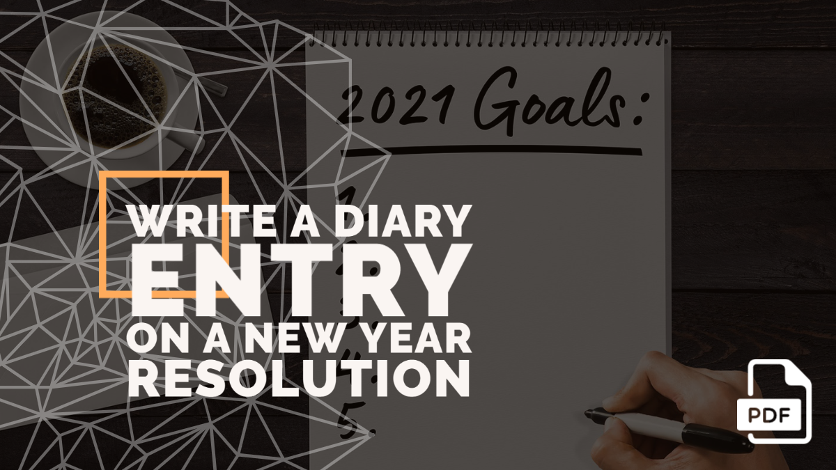 Write a Diary Entry on a New Year Resolution