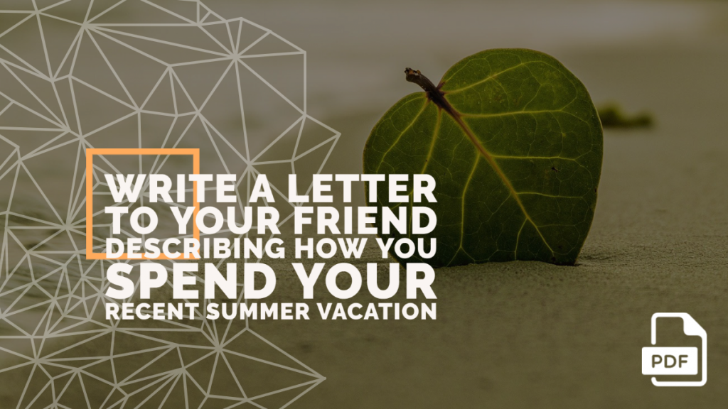 Feature image of Letter to Your Friend Describing how You Spend Your Recent Summer Vacation