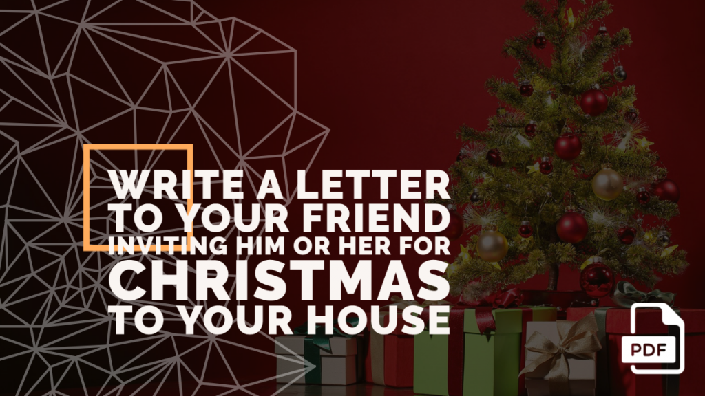 Feature image of Letter to Your Friend Inviting Him or Her for Christmas to Your House