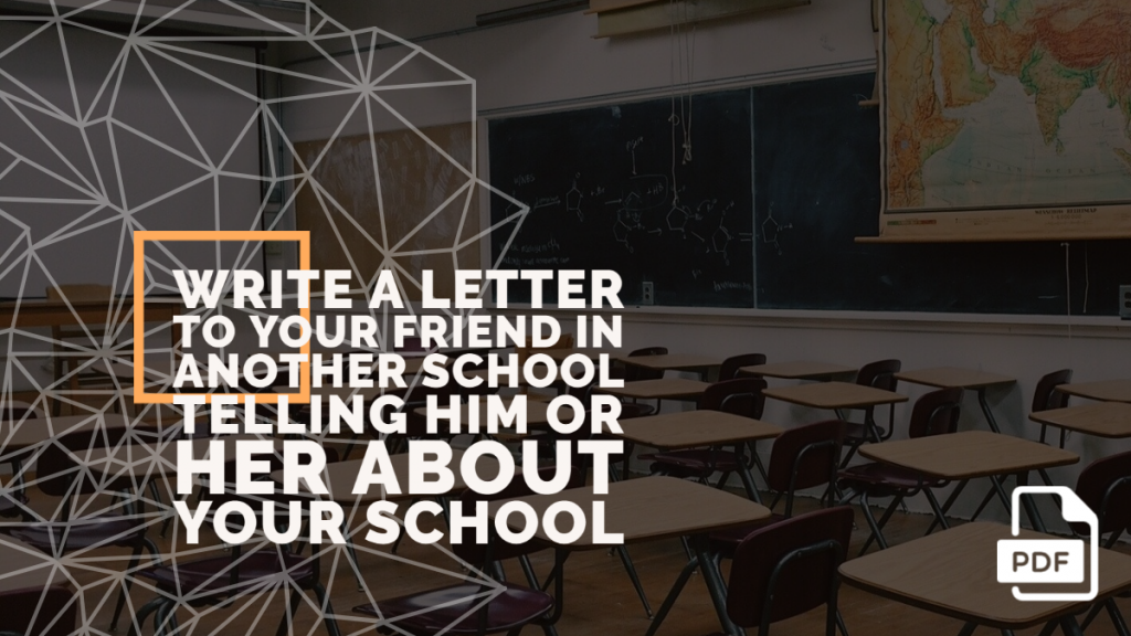 Feature image of Letter to Your Friend in Another School Telling Him or Her about Your school