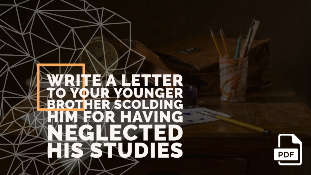Feature image of Letter to Your Younger Brother Scolding Him for Having Neglected His Studies