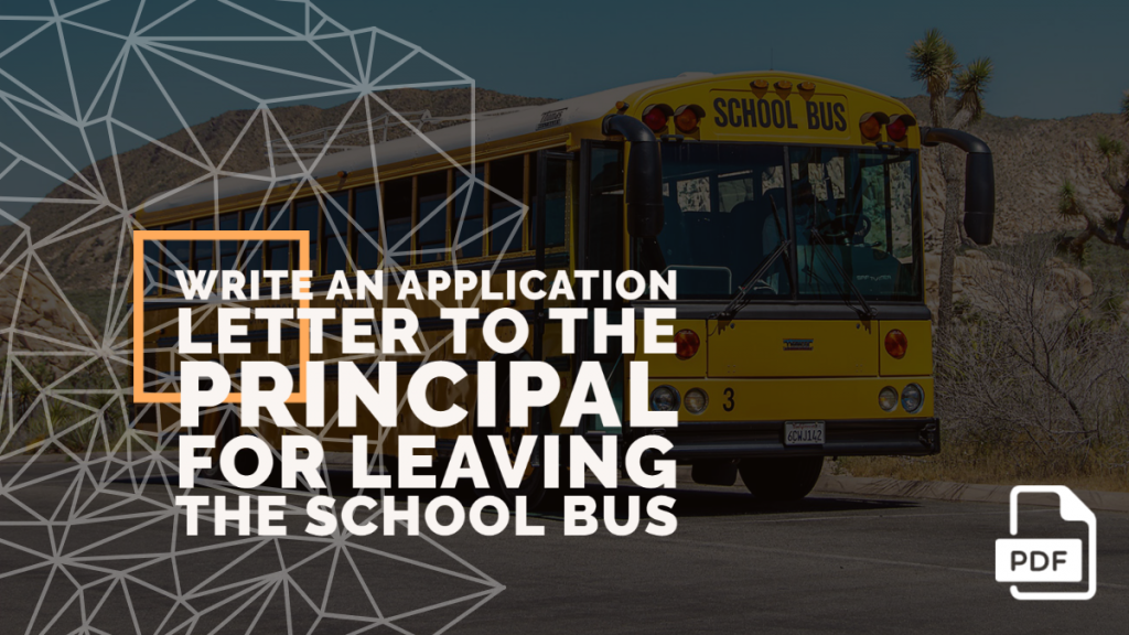 Feature image of Application Letter to the Principal for Leaving the School Bus