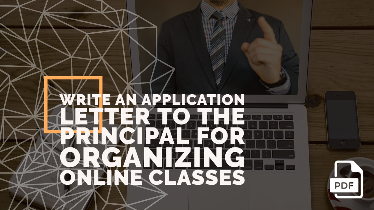 Write an Application Letter to the Principal for Organizing Online Classes