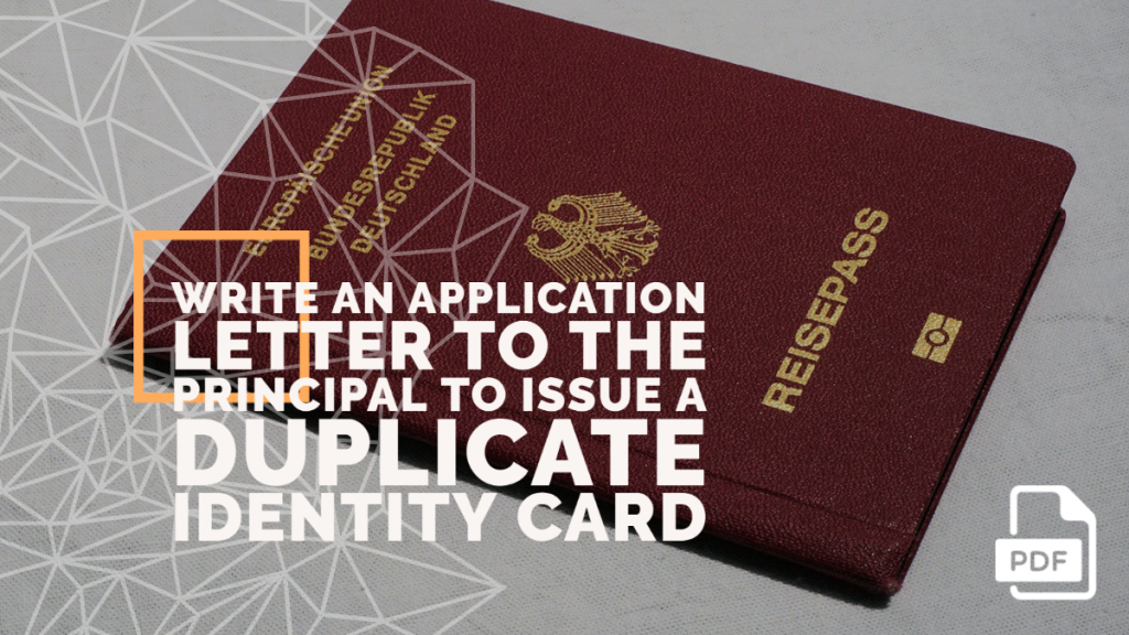 Feature image of Application Letter to the Principal to Issue a Duplicate Identity Card