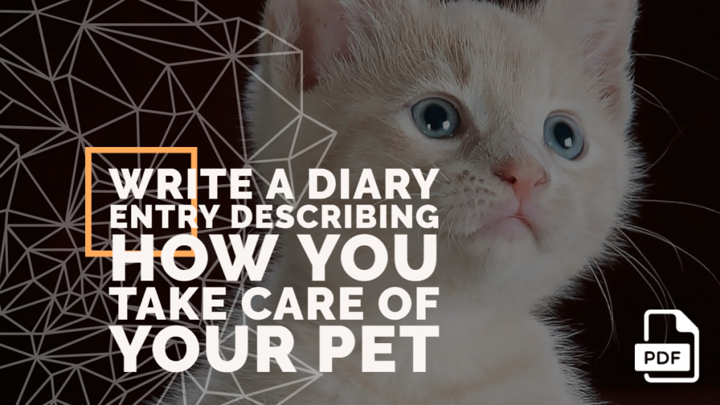Feature image of Diary Entry Describing How You Take Care of Your Pet