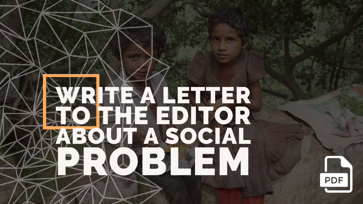Write a Letter to the Editor about a Social Problem