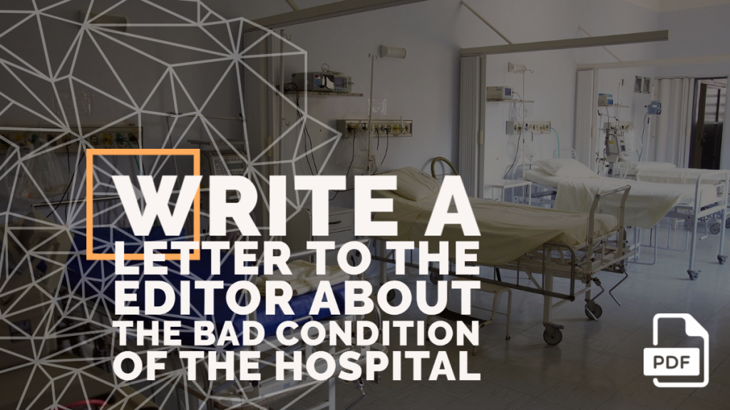Feature image of Letter to the Editor about the Bad Condition of the Hospital