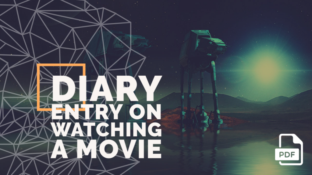 Feature image of diary entry on watching a movie