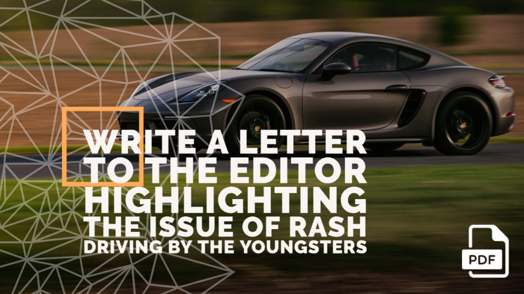 Feature image of Letter to the Editor Highlighting the Issue of Rash Driving by the Youngsters