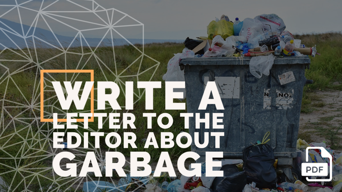 Write a Letter to the Editor about Garbage