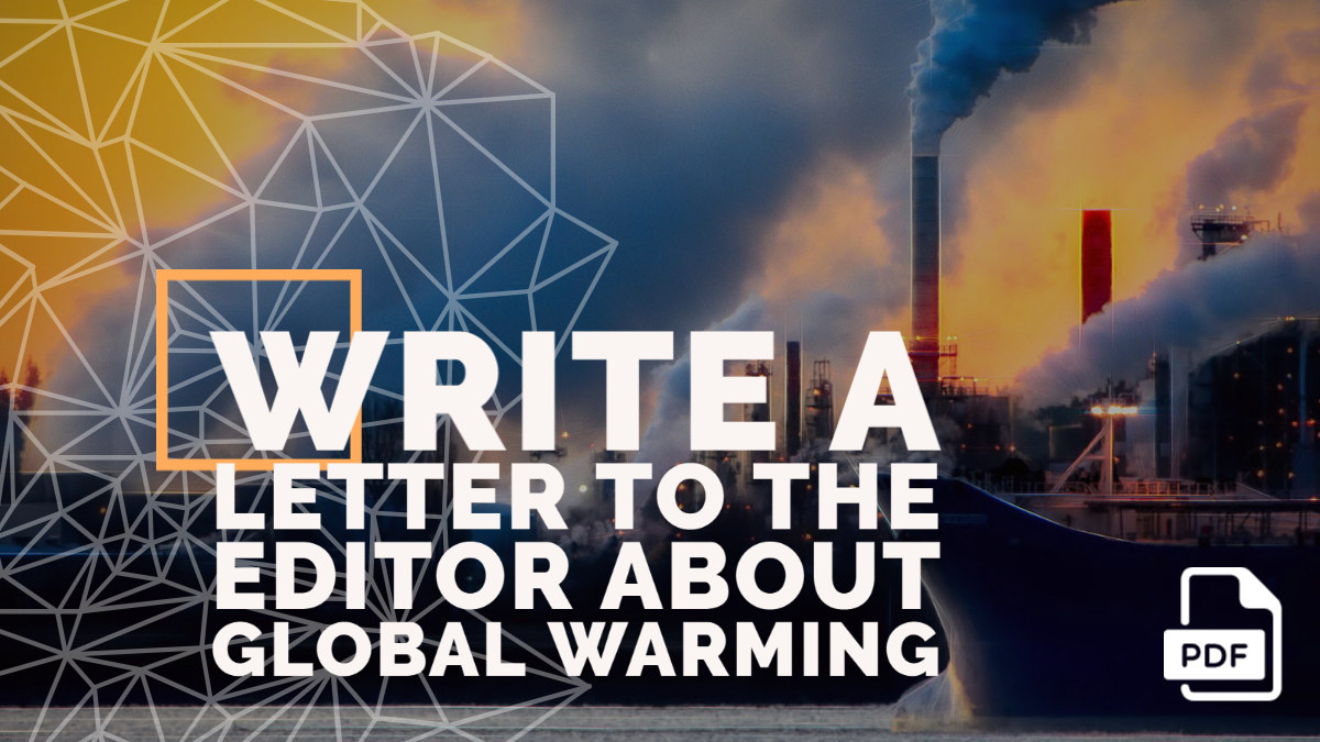 Write a Letter to the Editor about Global Warming