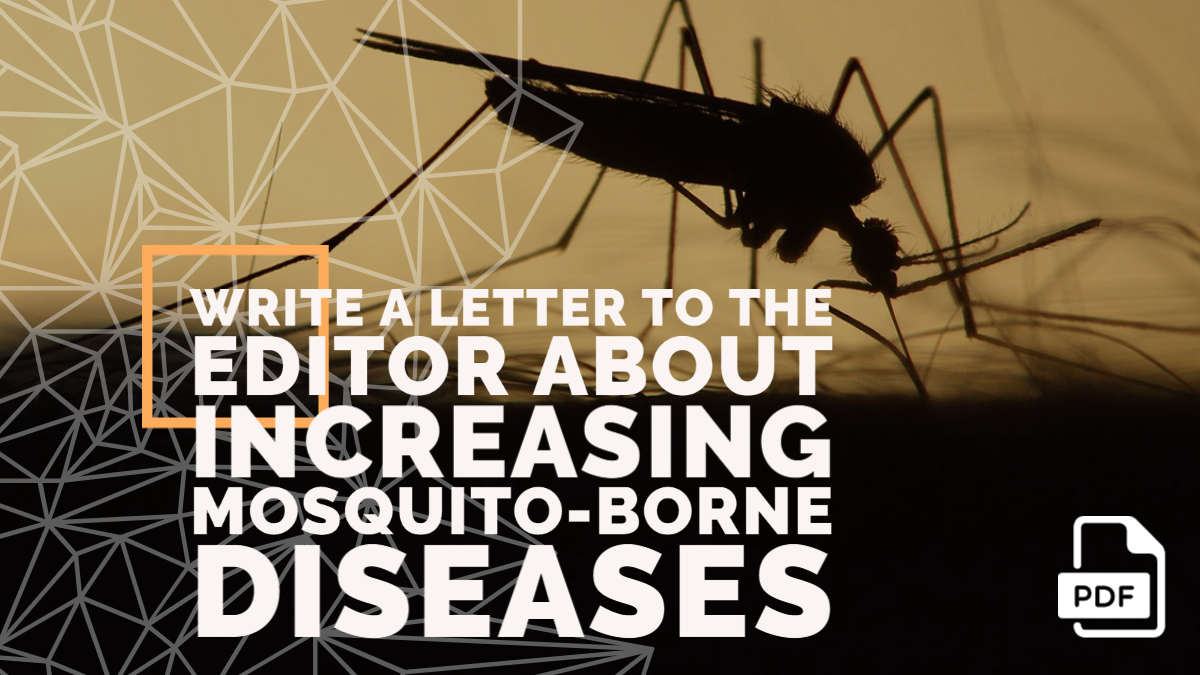 Write a Letter to the Editor about Increasing Mosquito-borne Diseases
