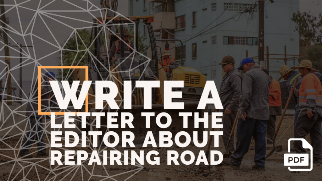 Feature image of Letter to the Editor about Repairing Road