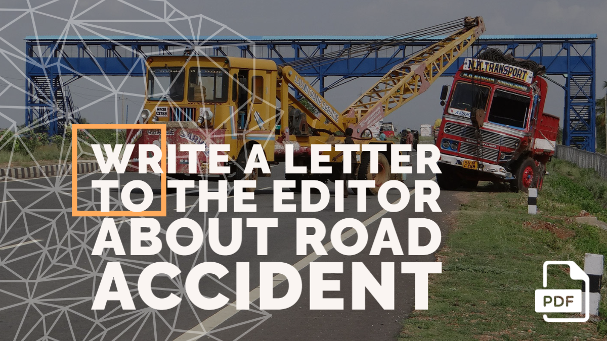 Write a Letter to the Editor about Road Accident