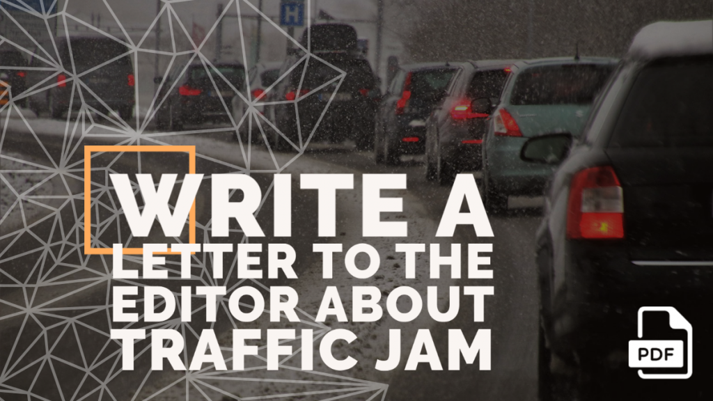 Feature image of Letter to the Editor about Traffic Jam