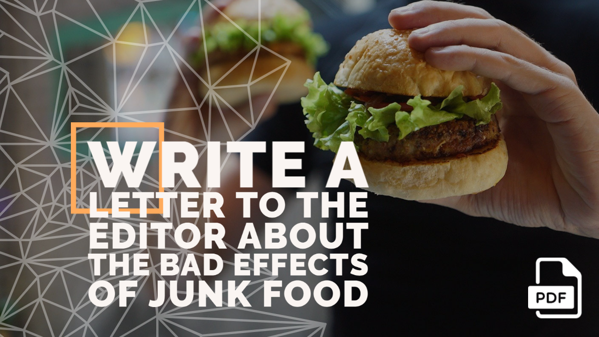 Write a Letter to the Editor about the Bad Effects of Junk Food