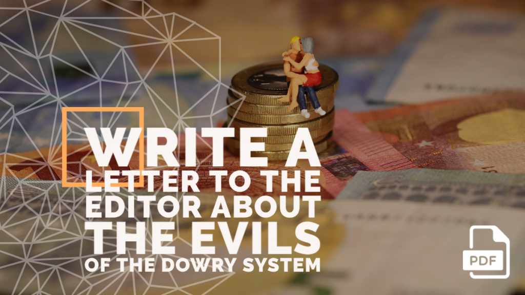 Feature image of Letter to the Editor about the Evils of the Dowry System
