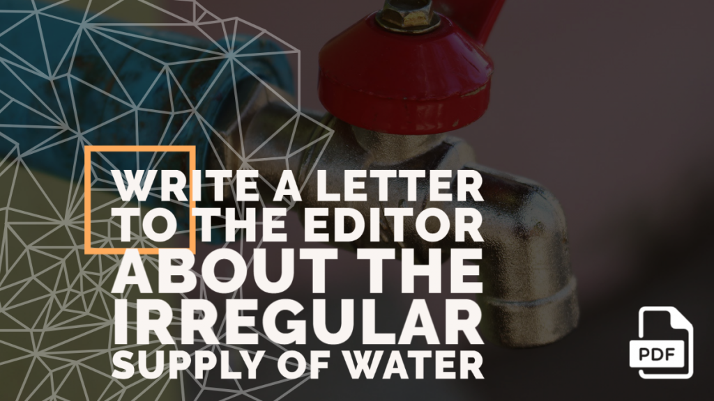 Feature image of Letter to the Editor about the Irregular Supply of Water