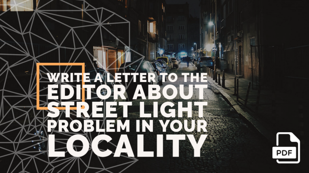 Feature image of Write a Letter to the Editor about Street Light Problem in Your Locality