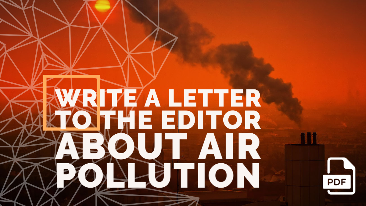 Write a Letter to the Editor about Air Pollution