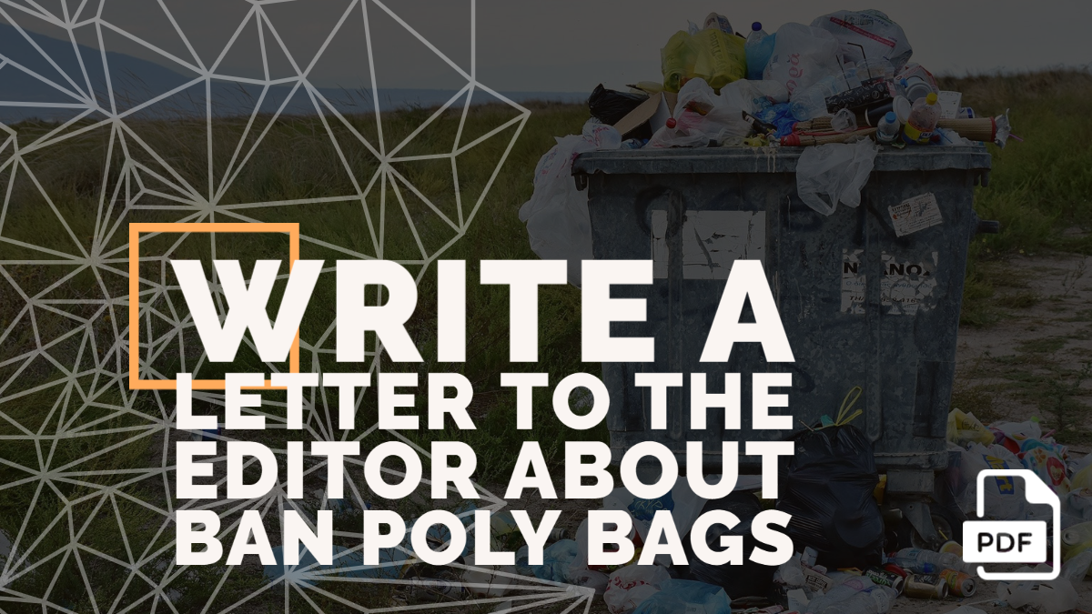 Write a Letter to the Editor about Ban Poly Bags