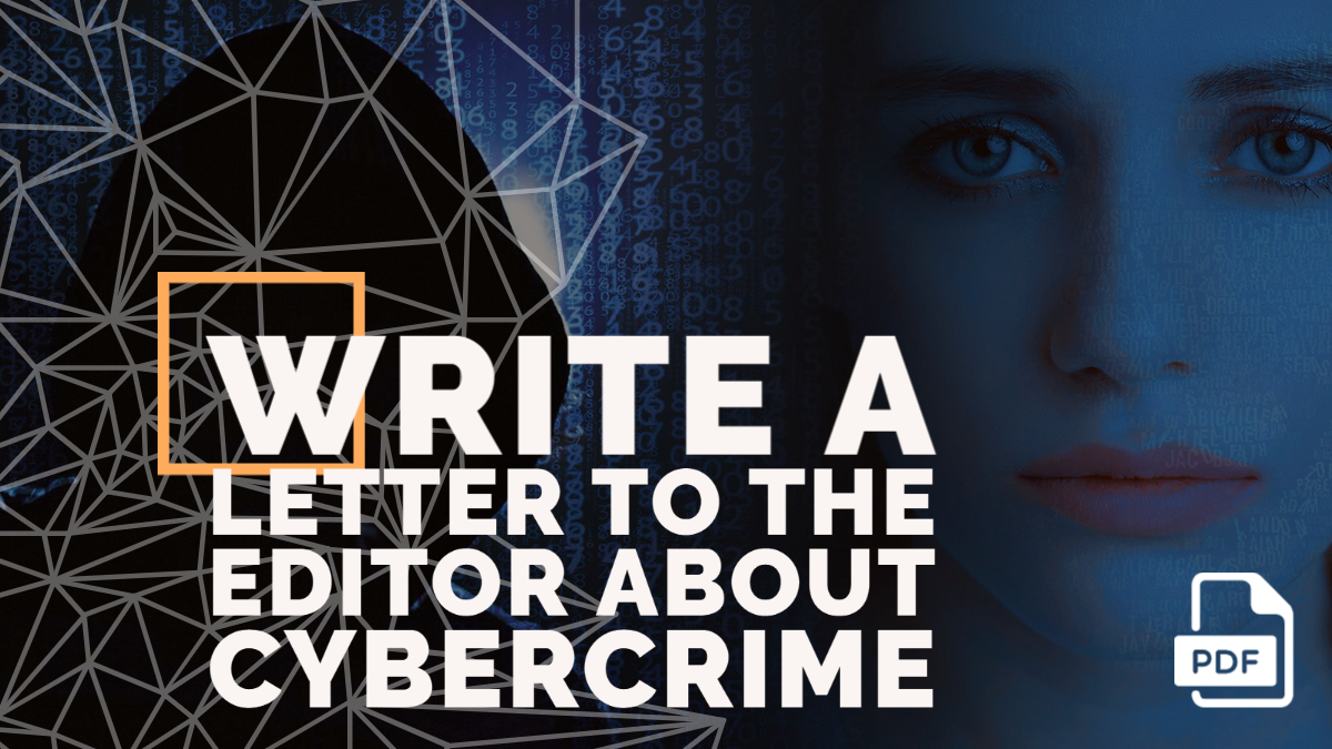 Write a Letter to the Editor about Cybercrime