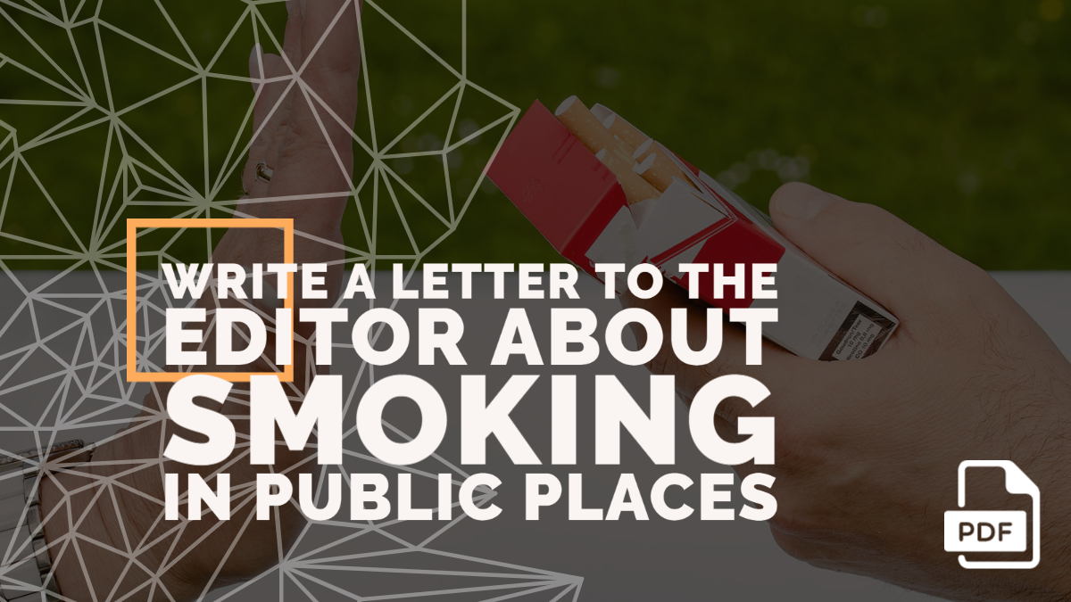 Write a Letter to the Editor about Smoking In Public Places