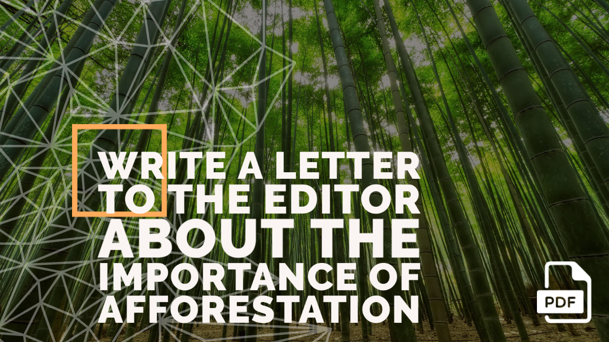 Write a Letter to the Editor about the Importance of Afforestation