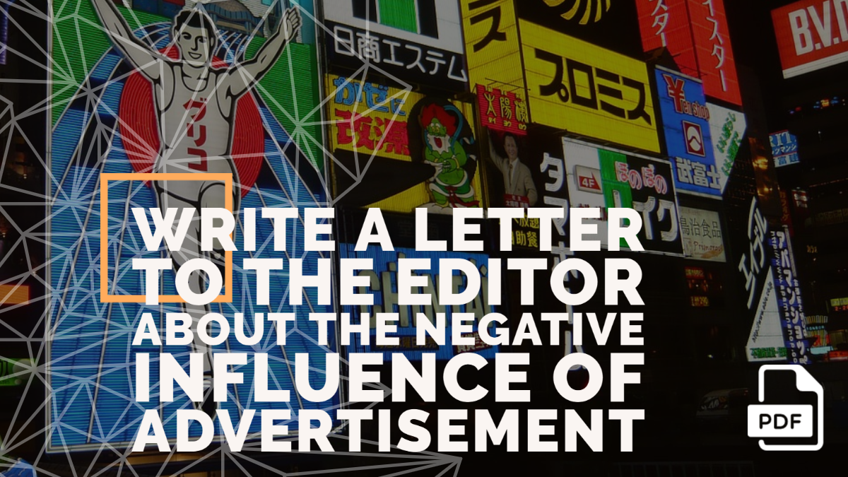 Write a Letter to the Editor about the Negative Influence of Advertisement