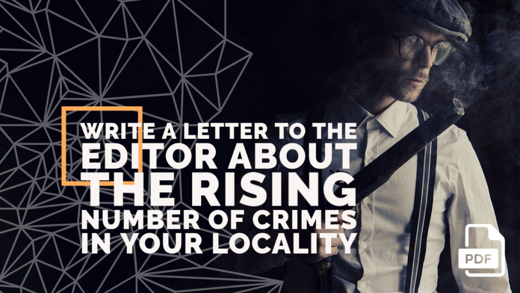 Feature image of Letter to the Editor about the Rising Number of Crimes in your Locality