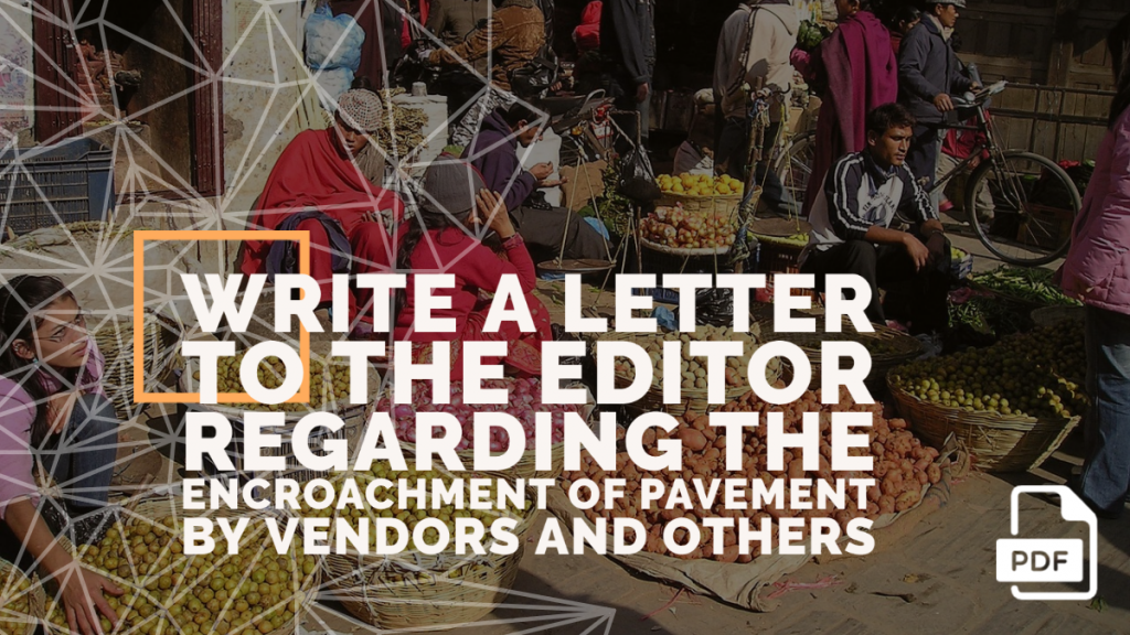 Feature image of Letter to the Editor Regarding the Encroachment of Pavement by Vendors and Others