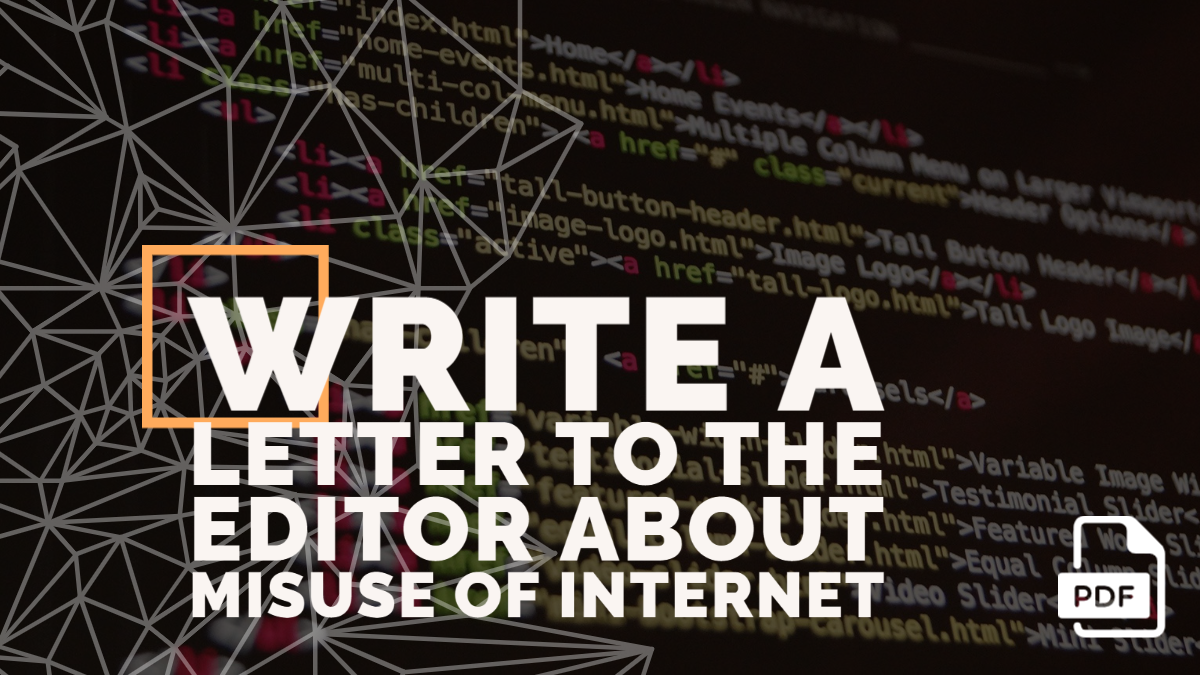 Write a Letter to the Editor about Misuse of Internet