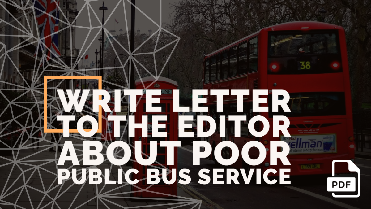 Write Letter to the Editor about Poor Public Bus Service