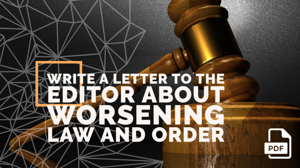 Feature image of Letter to the Editor about Worsening Law and Order