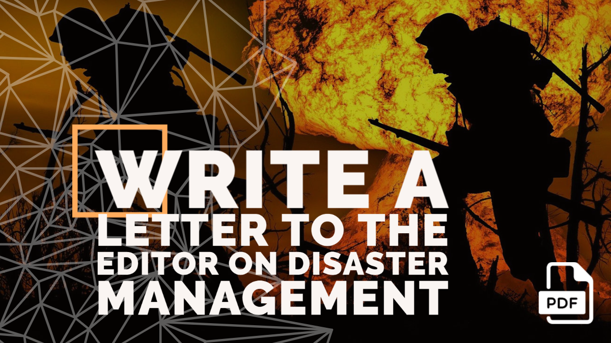 Write a Letter to the Editor on Disaster Management