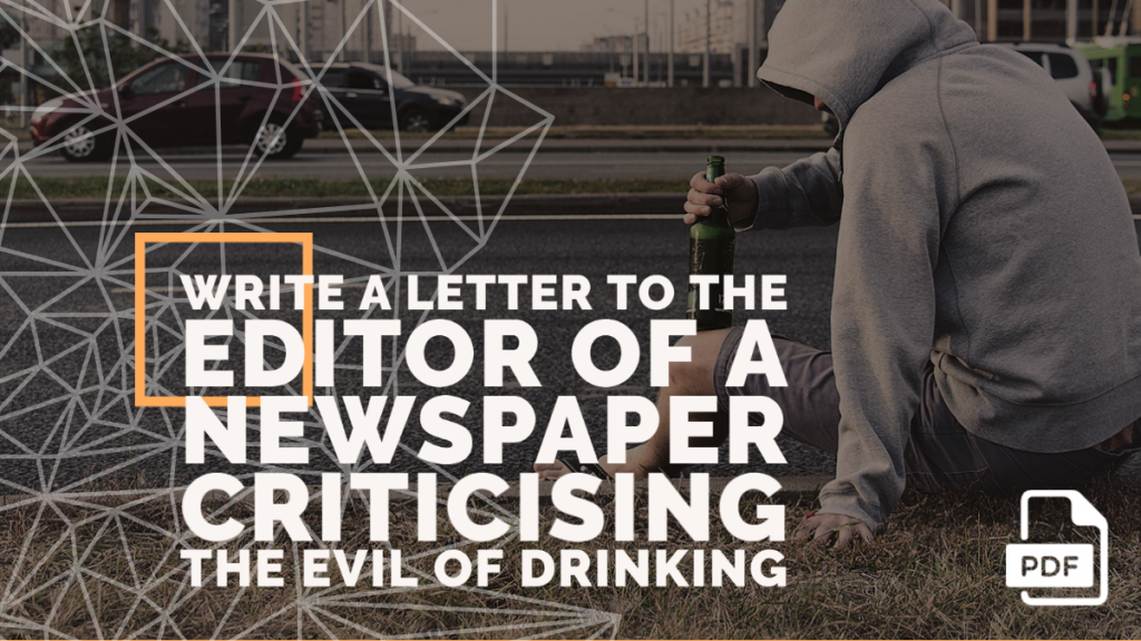 Feature image of Letter to the Editor of a Newspaper Criticising the Evil of Drinking