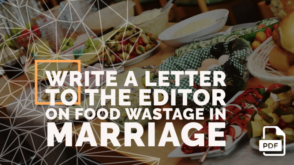 Feature image of Letter to the Editor on Food Wastage in Marriage