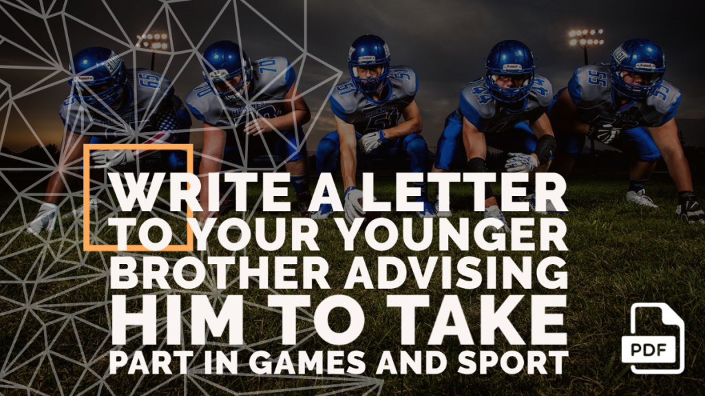 Feature image of Letter to Your Younger Brother Advising Him to Take Part in Games and Sport